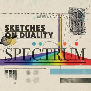 SKETCHES ON DUALITY Spectrum- MLP/LP