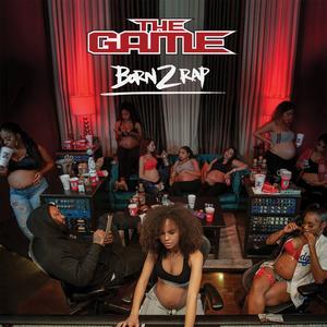 GAME, THE Born 2 Rap- DCD