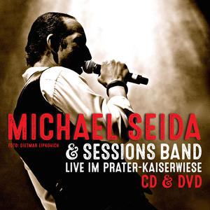 SEIDA, MICHAEL Seida Live im Prater - Kaiserwiese- CD