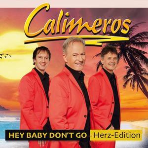 CALIMEROS Hey Baby Don't Go- DCD