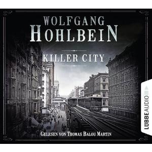 HOHLBEIN, WOLFGANG Killer City- DCD
