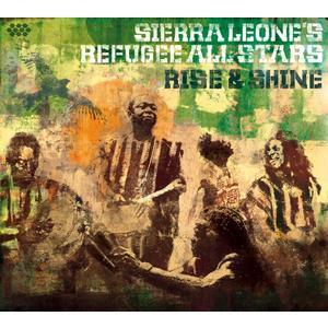 SIERRA LEONE'S REFUGEE ALL STARS Rise & Shine- CD