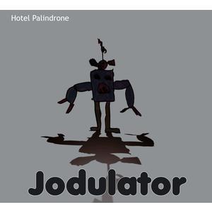 HOTEL PALINDRONE Jodulator- CD