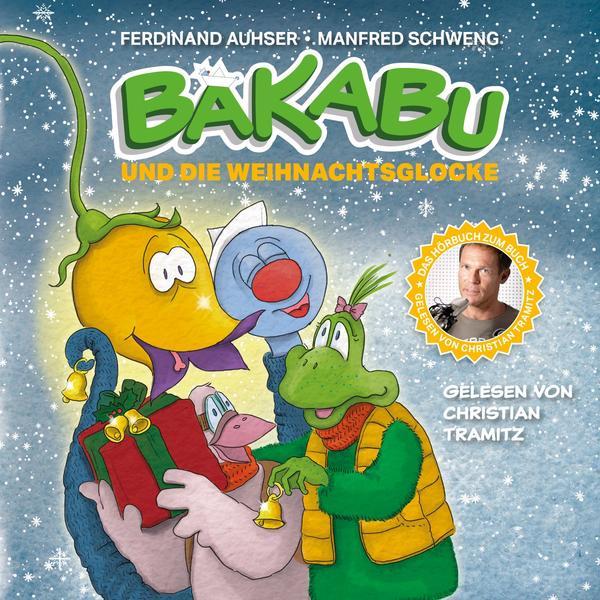 TRAMITZ, CHRISTIAN Bakabu und die Weihnachtsglocke- CD