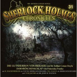 SHERLOCK HOLMES CHRONICLES Die Gutsherren von Reigate - Folge 31- CD