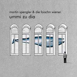 SPENGLER, MARTIN & DIE FOISCHN WIENER Ummi zu dia- CD