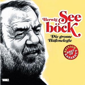 BoK SEEBÖCK, HERWIG Die grosse Häfenelegie- CD