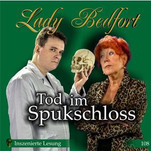 LADY BEDFORT Folge 108: Tod im Spukschloss- DCD