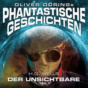 DÖRING, OLIVER Phantastische Geschichten: Der Unsichtbare Teil 1- CD