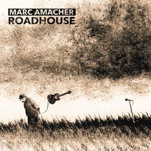 AMACHER, MARC Roadhouse- CD
