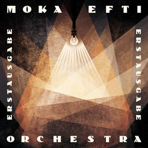 MOKA EFTI ORCHESTRA Erstausgabe- CD
