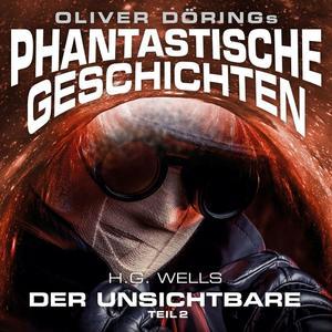 DÖRING, OLIVER Phantastische Geschichten: Der Unsichtbare Teil 2- CD