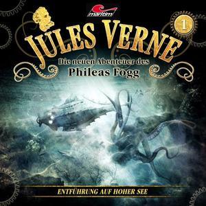 JULES VERNE - DIE NEUEN ABENTEUER DES PHILEAS FOGG Entführung auf hoher See - Folge 1- CD