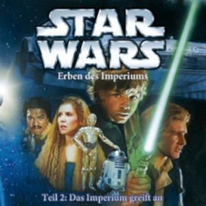 STAR WARS Erben des Imperiums: Das Imperium greift an - Teil 2- CD
