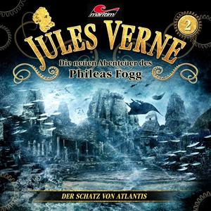 JULES VERNE - DIE NEUEN ABENTEUER DES PHILEAS FOGG Der Schatz von Atlantis - Folge 2- CD