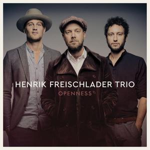 FREISCHLADER, HENRIK TRIO Openness- MLP/LP