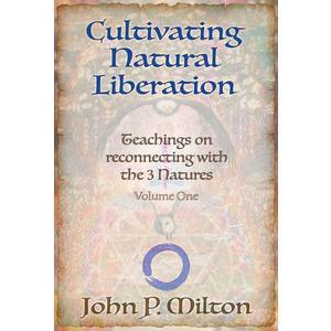 MILTON, JOHN P. Cultivating Natural Liberation (Kartenset)- Buch