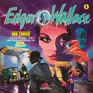 EDGAR WALLACE KLASSIKER EDITION Der Zinker - Folge 1- CD