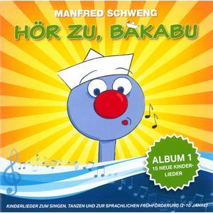 BAKABU Hör zu, Bakabu: Album 1- CD