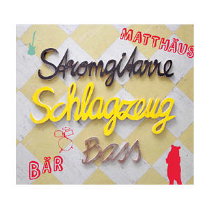 BÄR, MATTHÄUS Stromgitarre, Schlagzeug, Bass- CD