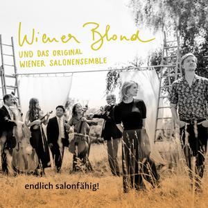 WIENER BLOND Endlich salonfähig- CD