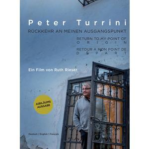 TURRINI, PETER Rückkehr an meinen Ausgangspunkt- DVD