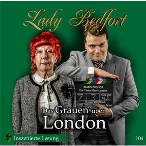 LADY BEDFORT Folge 104: Das Grauen über London- DCD