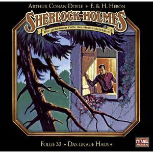 SHERLOCK HOLMES Das graue Haus - Folge 33- CD