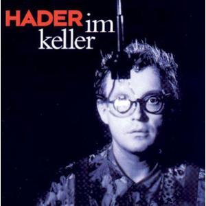 HADER, JOSEF Im Keller DCD- DCD