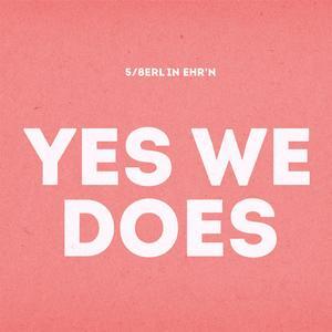 5/8ERL IN EHRN Yes We Does- CD
