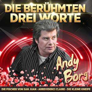 BORG, ANDY Jahrtausendhits - Die berühmten drei Worte- CD