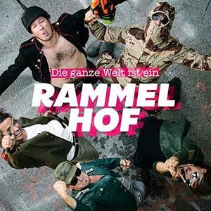 Rammelhof - Die Ganze Welt Ist Ein Rammelhof - 1 CD