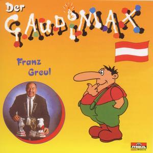 Greul, Franz - Gaudimax - Der Gaudimax - 1 CD