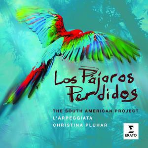 Pluhar, Christina / Jaroussky / Arpeggiata - Los Pajaros Perdidos - 1 CD