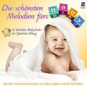 Babys Spieluhr - Die Schönsten Melodien Fürs Baby - 2 CD