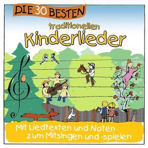 Die 30 Besten - 30 Besten Traditionelle Kinderlieder - 1 CD