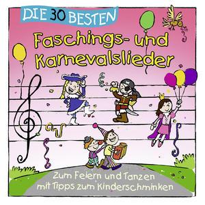 Die 30 Besten - 30 Besten Faschings- Und Karnevalslieder - 1 CD