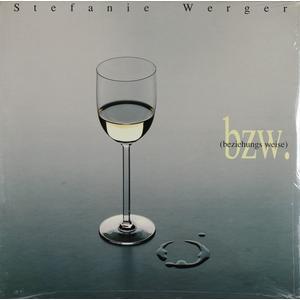 Werger, Stefanie - Bzw. (Beziehungs Weise) - 1 LP