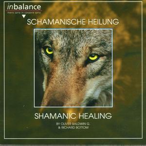 Baldwin, O. / Bottom, R. - Schamanische Heilung - 1 CD