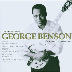 Benson, George - The Very Best Of … The Greatest Hits Of All ... - 1 CD