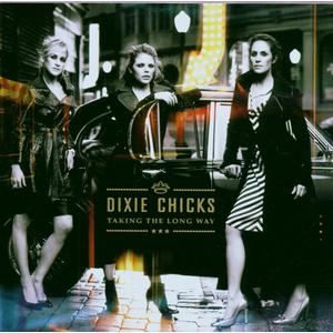 Dixie Chicks - Taking The Long Way - 1 CD