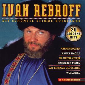 Rebroff, Ivan - Die Schönste Stimme Russlands - 1 CD