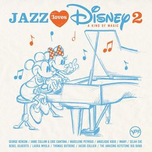 Various - Jazz Loves Disney 2 - A Kind Of Magic - 1 CD