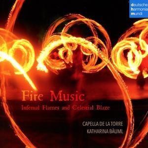 Capella De La Torre - Fire Music - 1 CD