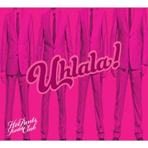 Hot Pants Road Club - Uhlala! - 1 CD