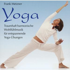 Metzner, Frank - Yoga - Gesundheit Duch Entspannung - 1 CD