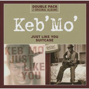 Keb' Mo' - Just Like You / Suitcase - 2 CD