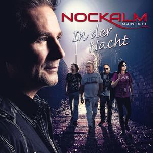 Nockalm Quintett - In Der Nacht (Ltd. Edition) - 1 CD