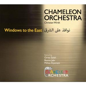 Chameleon Orchestra - Windows To The East - 1 CD