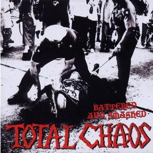 Total Chaos - Battered And Smashed - 1 CD